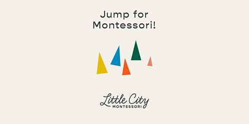 Little City Montessori Information Session #3