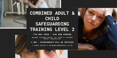 Combined ***** and Child Safeguarding Training Level 2