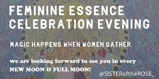 活出女性能量晚間聚會 Feminine Essence Celebration Evening