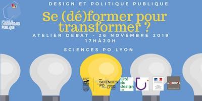 Design et politiques publiques : se (dé)former pour transformer ?