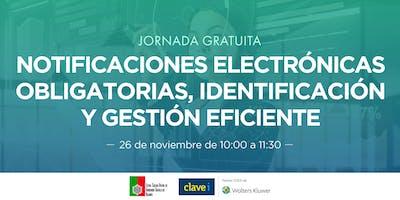 Notificaciones Electrónicas Obligatorias, identificación y gestión eficiente