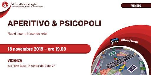 Psicopoli e APeritivo a Vicenza
