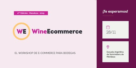 Wine ECommerce Mendoza 2019 tickets