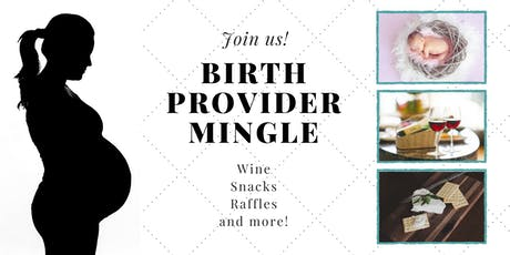Birth Provider Mingle! tickets