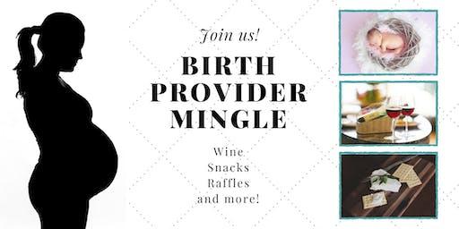 Birth Provider Mingle!