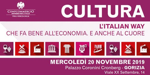 Cultura. l'Italian way che fa bene all'economia. E anche al cuore