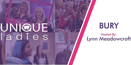 Unique Ladies Business Networking Bury (Collaboration) tickets