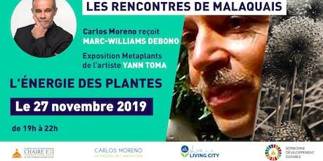 Rencontre de Malaquais -  L'énergie des plantes billets