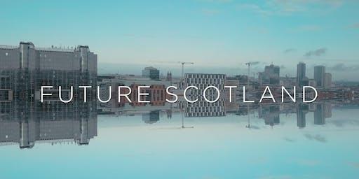 FUTURE SCOTLAND - Scotland's Place in Europe