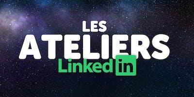 Pré-inscriptions : Les Ateliers Linkedin