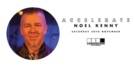 ACCELERATE - Noel Kenny tickets