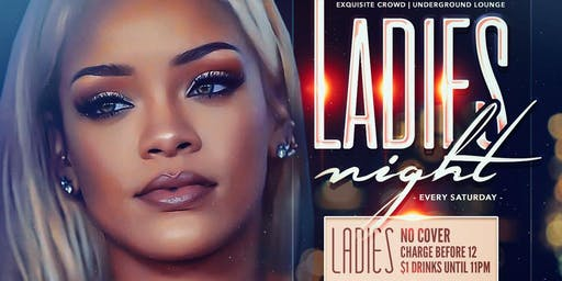 Ladies Night, Queens Premiere Saturday Night Party