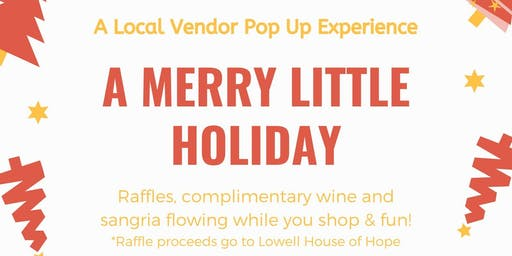 A Merry Little Holiday (A Local Vendor Pop Up Experience)