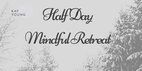 Half Day Mindful Retreat tickets