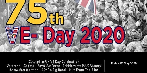 Caterpillar UK 75th VE Day Anniversary Celebration