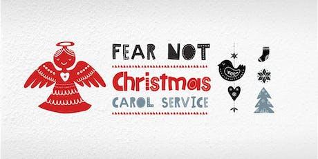 Fear Not: Christmas Carol Service tickets