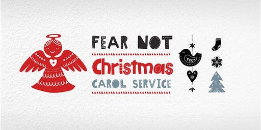 Fear Not: Christmas Carol Service