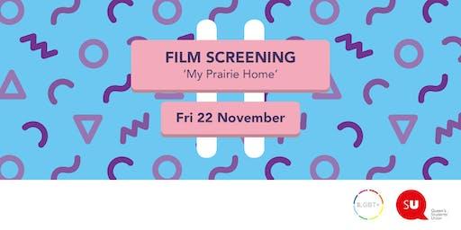 Beyond The Binaries: Film Screening - 'My Prairie Home'