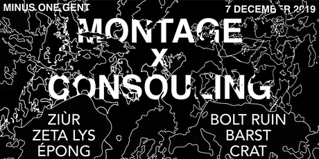 Montage x Consouling w/ Ziùr, épong, Bolt Ruin, Barst tickets