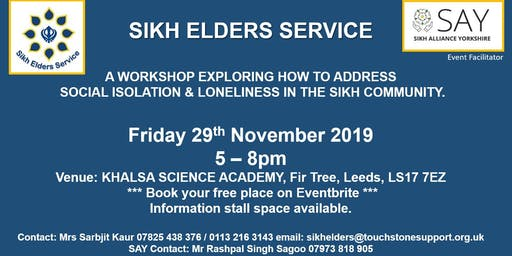 A WORKSHOP EXPLORING HOW TO ADDRESS  SOCIAL ISOLATION & LONELINESS IN THE SIKH COMMUNITY.