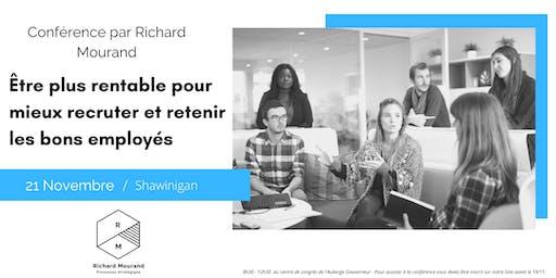 Être plus rentable pour mieux recruter  et retenir les bons employés