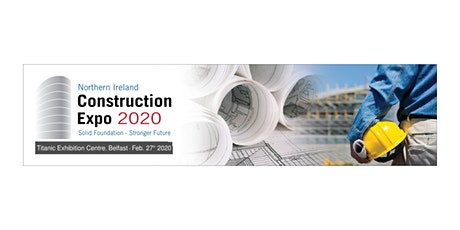 Northern Ireland Construction Expo 2020 tickets