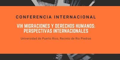 """Conferencia Internacional """"VIH, Migraciones y Derechos Humanos: Perspectivas Internacionales"""""""