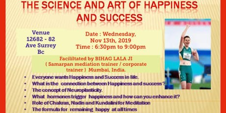 ART & SCIENCE OF HAPPINESS & SUCCESS tickets