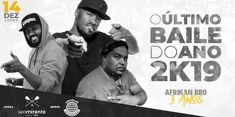O Último Baile do Ano - Afrikan Bro ingressos