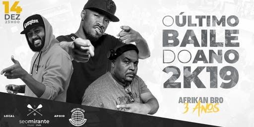O Último Baile do Ano - Afrikan Bro