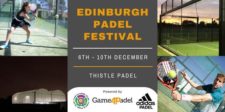 Edinburgh Padel Festival | Powered by Game4Padel tickets
