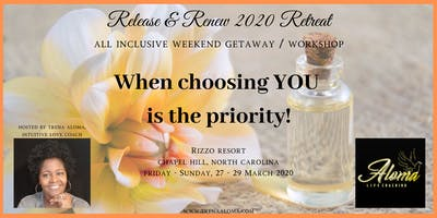 The Release and Renew 2020 All Inclusive Retreat / Workshop