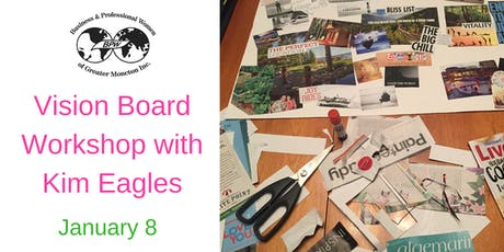 BPW Moncton January 8th Meeting - Vision Board Workshop tickets