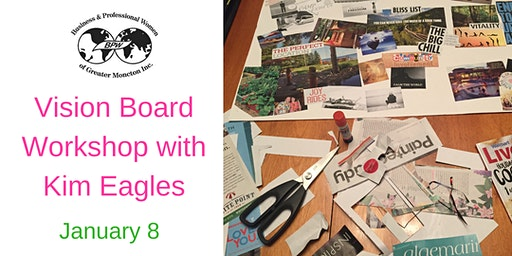 BPW Moncton January 8th Meeting - Vision Board Workshop