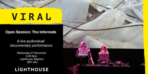 Viral Open Session: The Informals