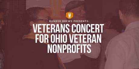 Bunker Brews Columbus: Veterans Concert for Ohio Veteran Nonprofits tickets