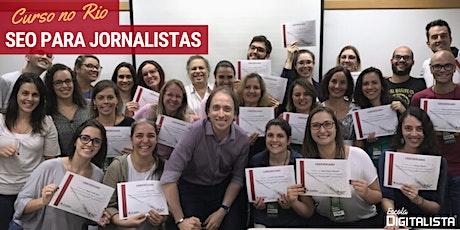 "Curso ""SEO para jornalistas"" no Rio - Turma 12 ingressos"
