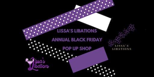 Lissa's Libations Annual Black Friday Pop Up Shop