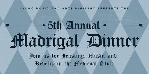 5th Annual Madrigal Dinner