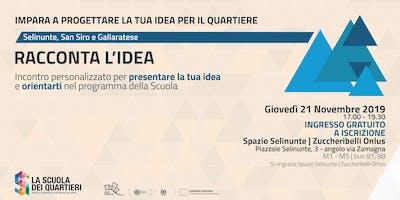 Racconta l'idea @Selinunte-San Siro e Gallaratese