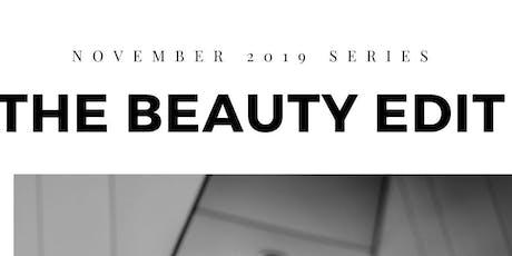 The Beauty Edit Nov Series 2019 tickets