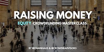 Raising Money - Equity Crowdfunding Masterclass, Baltimore