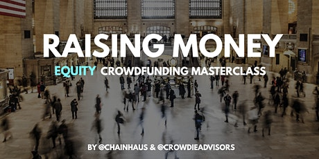 Raising Money - Equity Crowdfunding Masterclass, Baltimore tickets