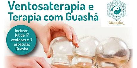 Curso de Ventosaterapia e Terapia Guasha ingressos