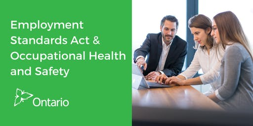 Employment Standards Act & Occupational Health and Safety