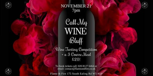 Call My Wine Bluff at Flame & Fire