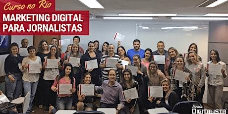 "Curso ""Marketing Digital para jornalistas"" no Rio - Turma 7 ingressos"