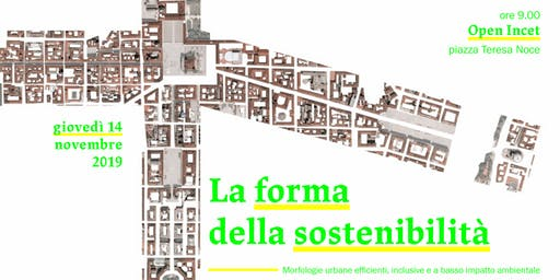 La forma della sostenibilità | The shape of sustainability