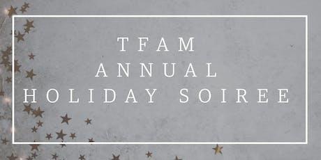 TFAM Holiday Soirée  tickets