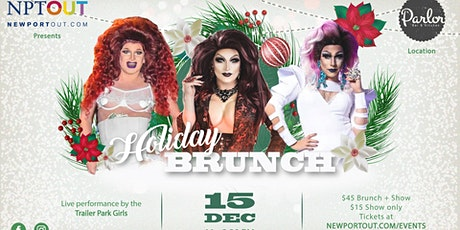 Holiday Drag Brunch with the Trailer Park Girls tickets